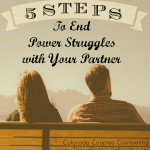 Power Struggles Damaging your Relationship? 5 Steps to Stop