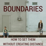 How to Set Boundaries in Your Relationship (& Not Damage it in the Process)