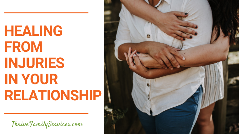 Healing from Injuries in Your Relationship | Centennial Colorado Relationship Counseling