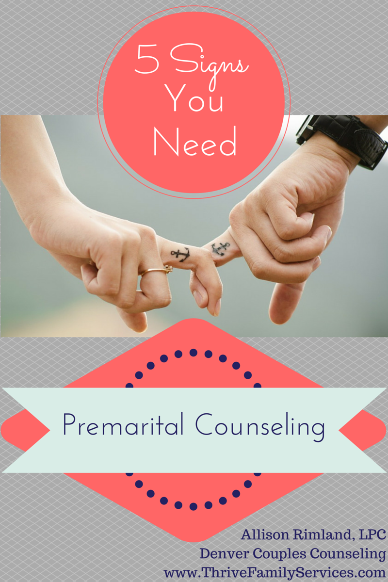 Signs you need Premarital Counseling