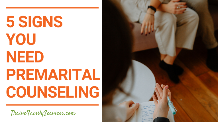 5 Signs you need Premarital Counseling | Aurora Colorado Premarital Counseling