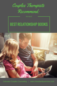 best relationship help books, Greewood Village marriage therapist