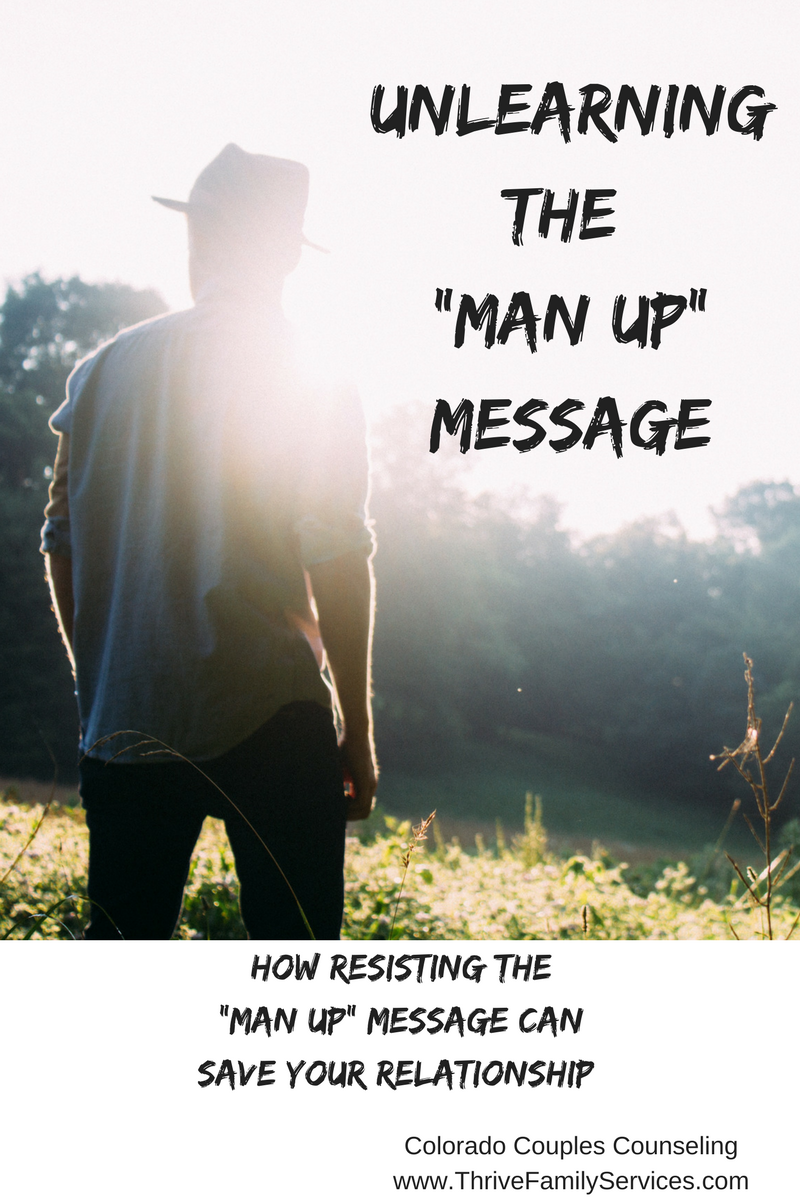 man up, Greenwood Village couples therapist, Denver marriage counseling