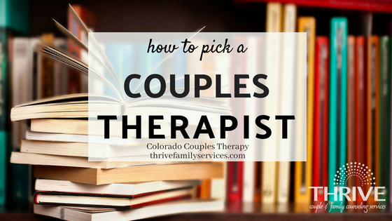 how to pick a couples therapist, Greenwood Village marriage counselor