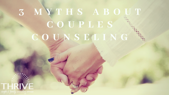 couples counseling myths, Denver couples counselors