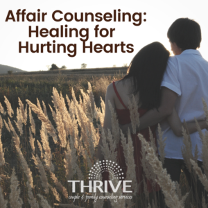 Affair Counseling, Centennial couples therapist infidelity