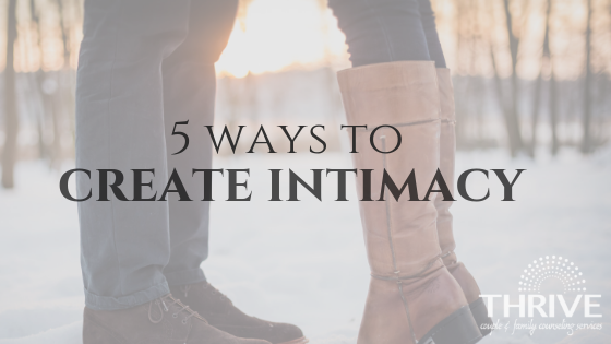 create intimacy, Denver marriage counselor
