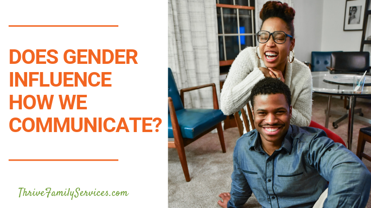 does gender influence how we communicate | Centennial relationship therapy