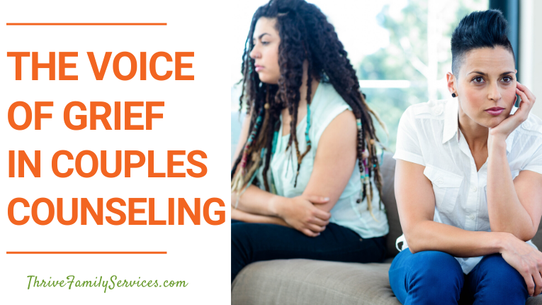 Greenwood Village Relationship Therapy The Voice of Grief In Couples Counseling