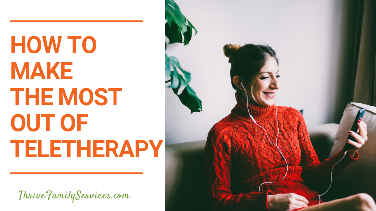 How to Make the Most Out of Teletherapy | Centennial Colorado Relationship Therapy
