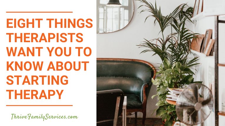 8 Things Therapists Want You to Know About Starting Therapy Greenwood Village Individual and Couples Counseling