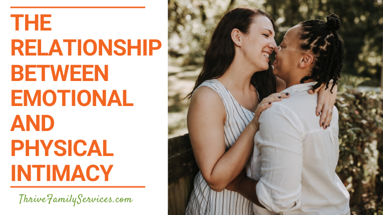 The Relationship Between Emotional and Physical Intimacy | Greenwood Village Couples Counseling