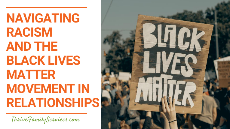 Navigating Racism and the Black Lives Matter Movement in Relationships | Relationship counseling Centennial CO