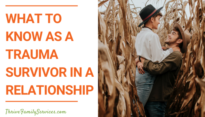 What to Know as a Trauma Survivor in a Relationship | Greenwood Village Couples Counselor